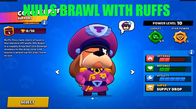 Download Null's Brawl with the NEW BRAWLER RUFFS