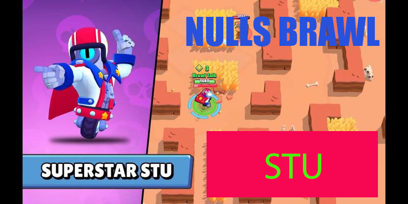 Download Null's Brawl with the NEW BRAWLER STU